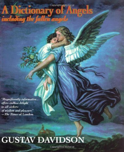Dictionary of Angels: Including the Fallen Angels por Gustav Davidson