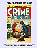 Crime Does Not Pay Comics #130