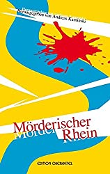 Mörderischer Rhein
