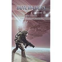 Outlanders 5: Offenbarungen