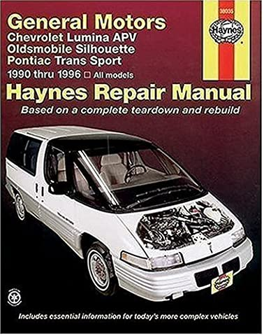 General Motors Chevrolet Lumina Apv Oldsmobile Silhouette Pontiac Trans Sport 1990 Thru 1996: All Models by Haynes (1997-01-01)