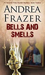 Bells and Smells (The Falconer Files) by Andrea Frazer (2015-08-27)