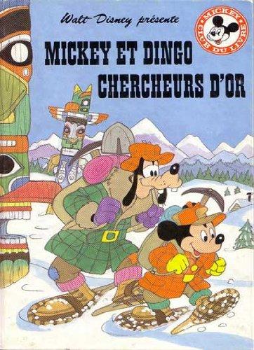 Mickey et Dingo chercheurs d'or (Mickey club du livre)