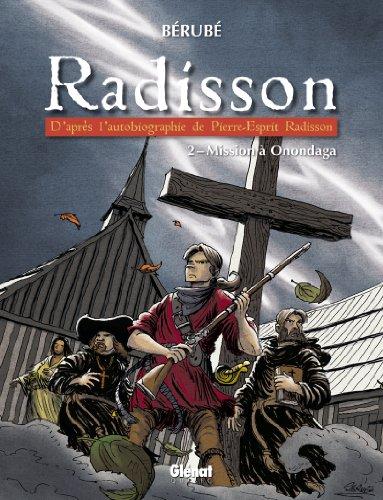 radisson-tome-2-mission-a-onondaga