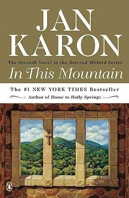 [{ In This Mountain (Mitford Years #07) By Karon, Jan ( Author ) Apr - 29- 2003 ( Paperback ) } ]