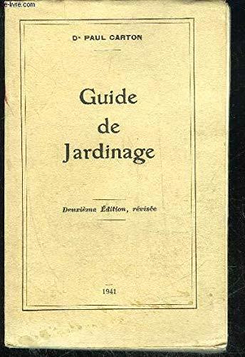 GUIDE DE JARDINAGE par CARTON PAUL