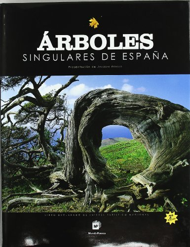 Árboles singulares de España por Global Edition and Contents