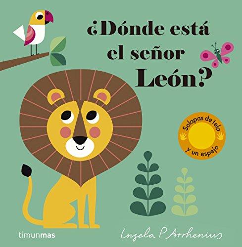 ¿Dónde está el señor León? par Ingela P. Arrhenius