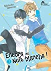 Encore une nuit blanche ! Tome 02 - Livre (Manga) - Yaoi - Hana Collection