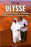 Ulysse - Un pont entre chrétiens et musulmans