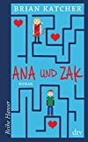 Ana und Zak: Roman (Reihe Hanser)