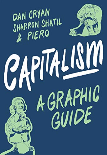 Capitalism: A Graphic Guide (Introducing...)