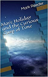 Marc Holiday and the Curious Cusp of Time