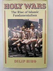 Holy wars: The rise of Islamic fundamentalism