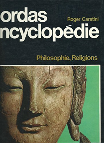 Encyclopédie bordas. Tome 3 philosophies et religions.