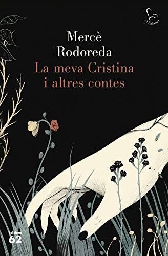La meva Cristina i altres contes (Catalan Edition) eBook: Rodoreda ...