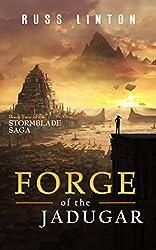 Forge of the Jadugar (The Stormblade Saga Book 2)
