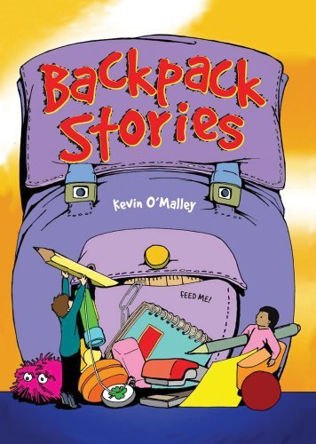 Backpack Stories by Kevin O'Malley (September 01,2009)