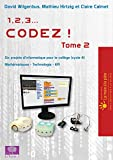 1, 2, 3... codez ! Tome 2 : Six projets d'informatique pour le collège (cycle 4), Mathématiques - Technologie - EPI