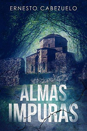 Almas impuras por Ernesto Cabezuelo