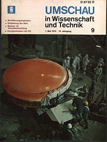 Energiesituation der EG, in: UMSCHAU IN WISSENSCHAFT UND TECHNIK, 9/1974, 1. Mai.
