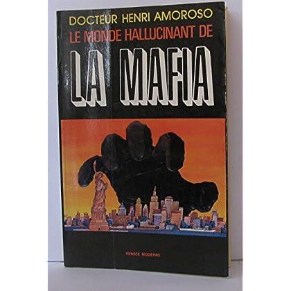 Le monde hallucinant de la mafia