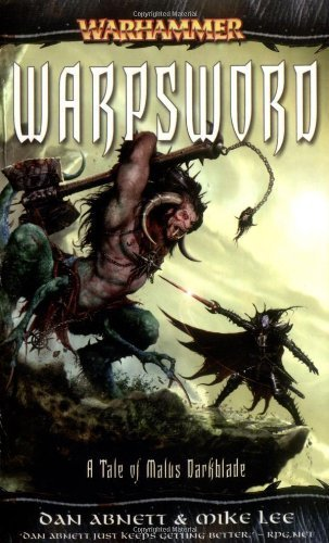 Warhammer: Warpsword (Darkblade, No. 4) by Abnett, Dan (2007) Mass Mar