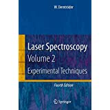 Laser Spectroscopy: Vol. 2: Experimental Techniques