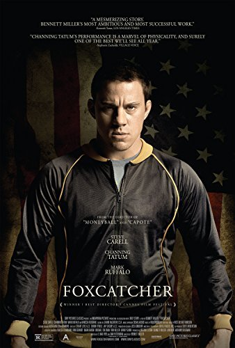 Foxcatcher Movie Poster (24 x 36) (Thick) Steve Carell, Channing Tatum, Mark Ruffalo, Sienna Miller by WMG