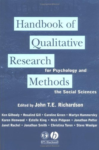 Handbook of Qualitative Research Methods for Psychology and the Social Sciences by John T. E. Richardson ( 1996 ) Paperback