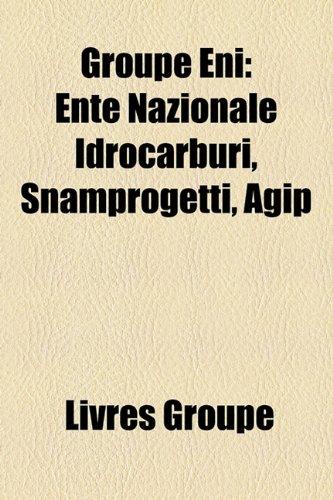 groupe-eni-ente-nazionale-idrocarburi-snamprogetti-agip