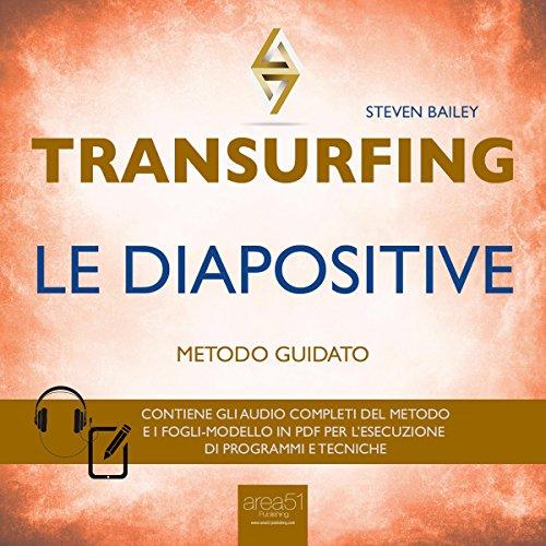 Transurfing - Le diapositive  Audiolibri