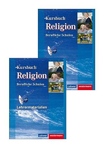 Kombi-Paket Kursbuch Religion Berufliche Schulen: Schülerband und Lehrermaterialien