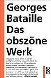 Produkt-Bild: Das obszöne Werk: Die Geschichte des Auges / Madame Edwarda / Meine Mutter / Der Kleine / Der Tote