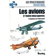 Les avions 2/ l'entre-deux-guerres - Un multiguide aviation.