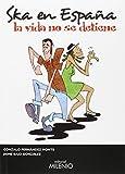 Ska en España: La vida no se detiene (Música)