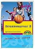 Dreamweaver 8: Eigene Websites im Handumdrehen! (easy)
