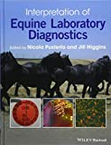 Interpretation of Equine Laboratory Diagnostics