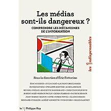 Les médias sont-ils dangereux ?