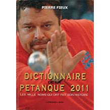Dictionnaire de la pétanque 2011