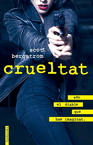 Crueltat (Catalan Edition) por Scott Bergstrom