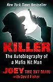 Killer: The Autobiography of a Mafia Hit Man