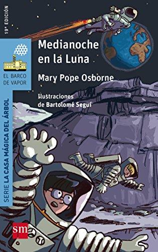 Medianoche en la luna (Barco de Vapor Azul) por Mary Pope Osborne