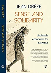 Sense And Solidarity - Jholawala Economics for Everyone
