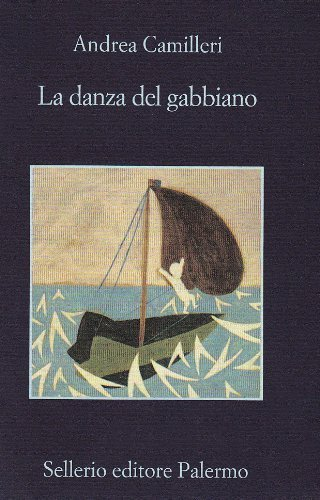 La Danza Del Gabbiano by Andrea Camilleri (2009-05-01)
