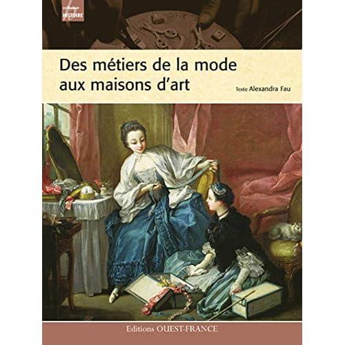 METIERS DE LA MODE AUX MAISONS D'ART