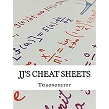 JJ's Cheat Sheets: Trigonometry (English Edition)