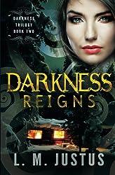 Darkness Reigns: Darkness Trilogy Book Two: Volume 2