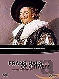 Frans Hals of Antwerp (Dokumentation)