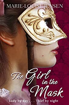 The Girl in the Mask by [Jensen, Marie-Louise]